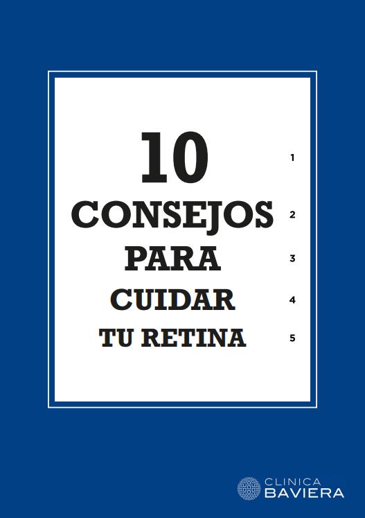 10 consejos para cuidar tu retina